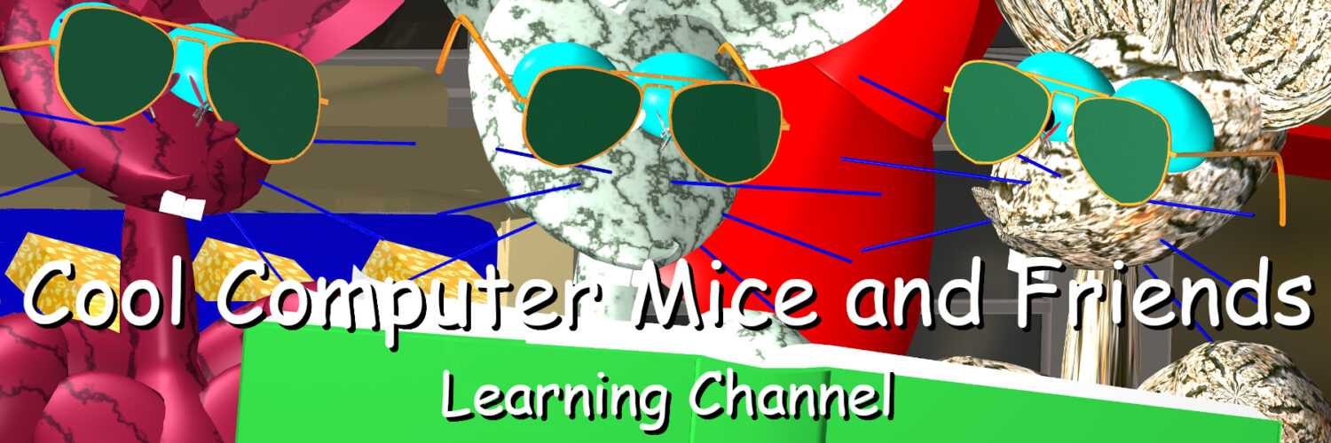 Cool Computer Mice and Friends Learning Channel